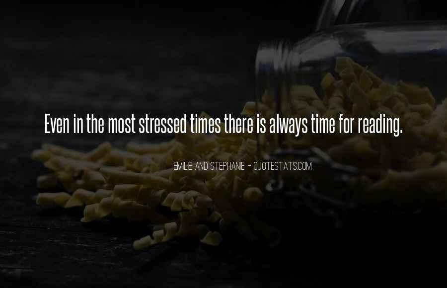 Quotes About No More Stress #5286