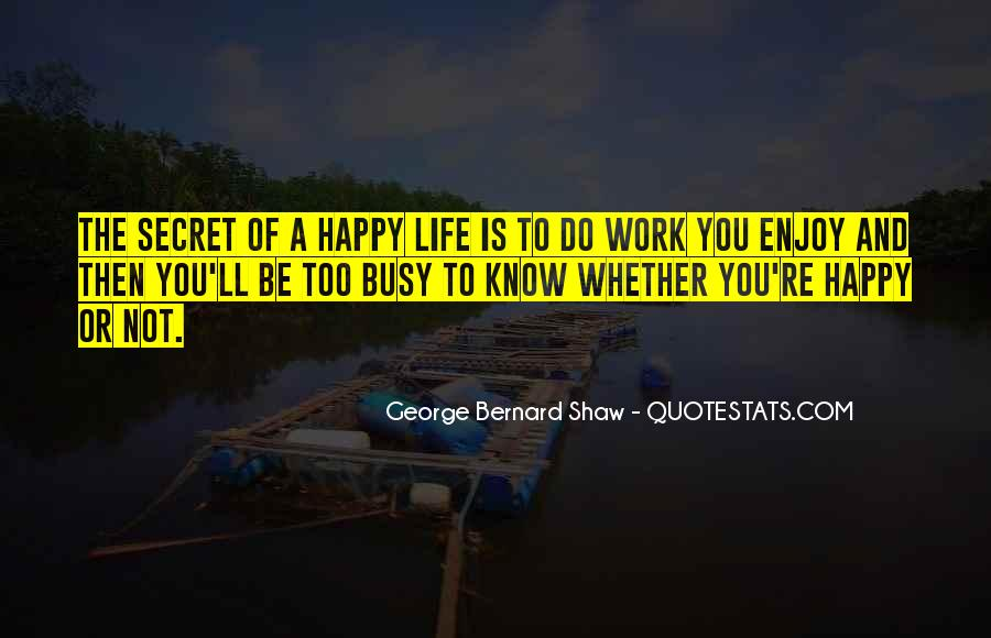 Quotes About Busy Work Life #1228090