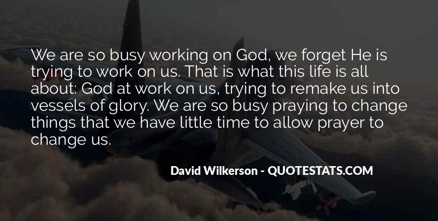 Quotes About Busy Work Life #153453