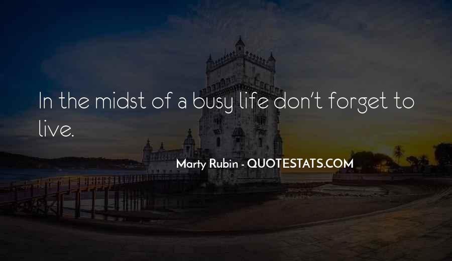 Quotes About Busy Work Life #197337