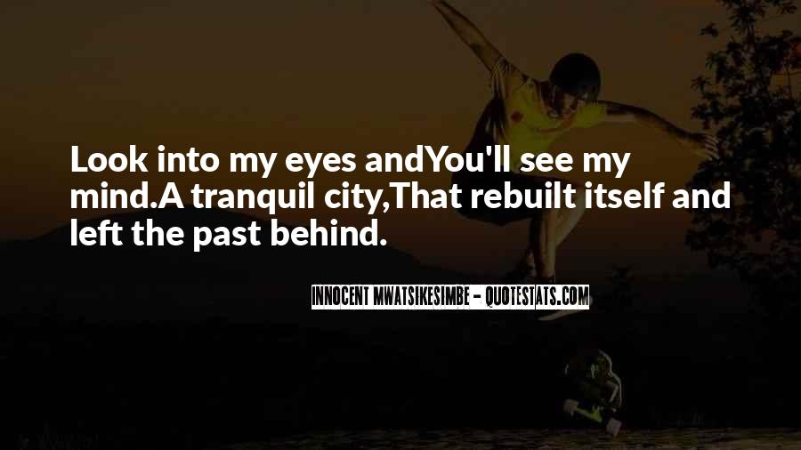 Quotes About Behind My Eyes #1125726
