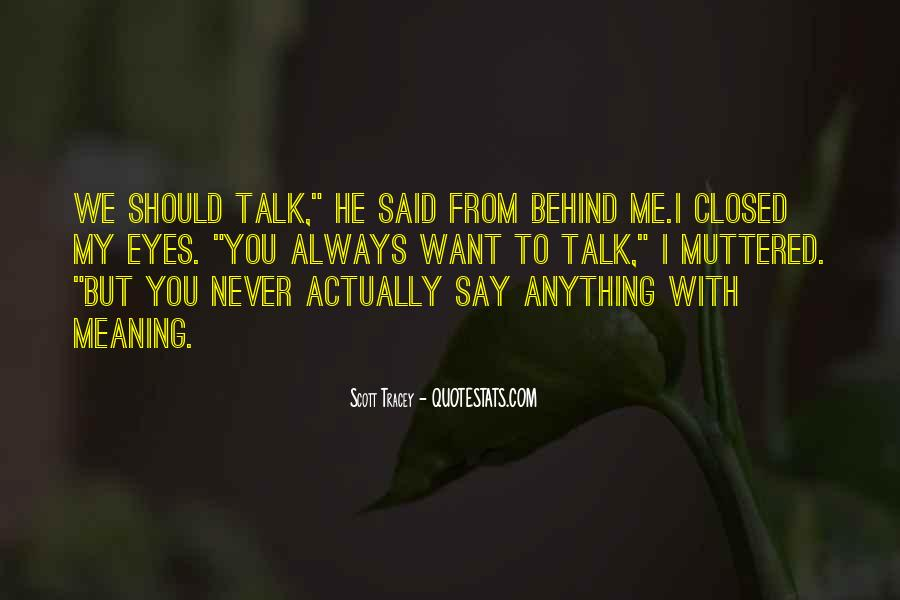 Quotes About Behind My Eyes #1341457