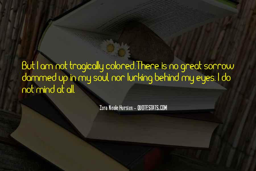 Quotes About Behind My Eyes #1598305