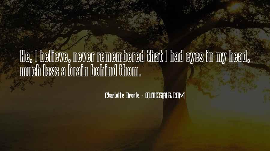 Quotes About Behind My Eyes #313166
