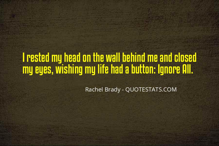 Quotes About Behind My Eyes #401711