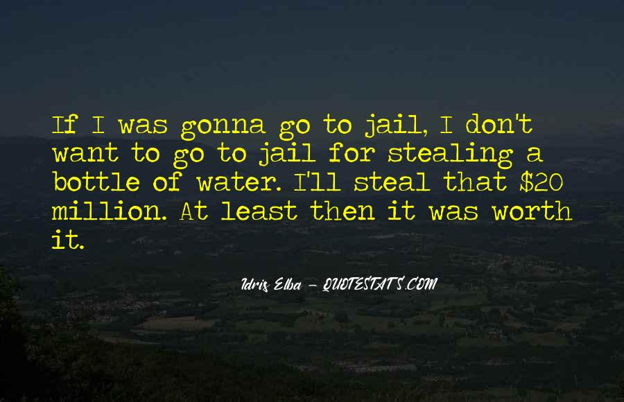 Water'll Quotes #1003990