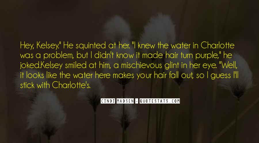Water'll Quotes #1044538