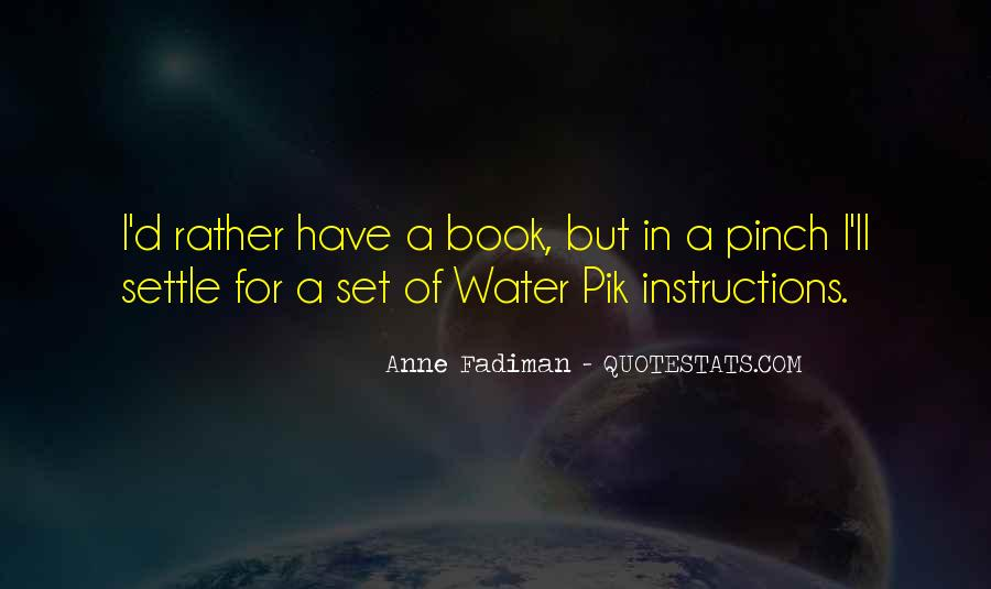 Water'll Quotes #11804