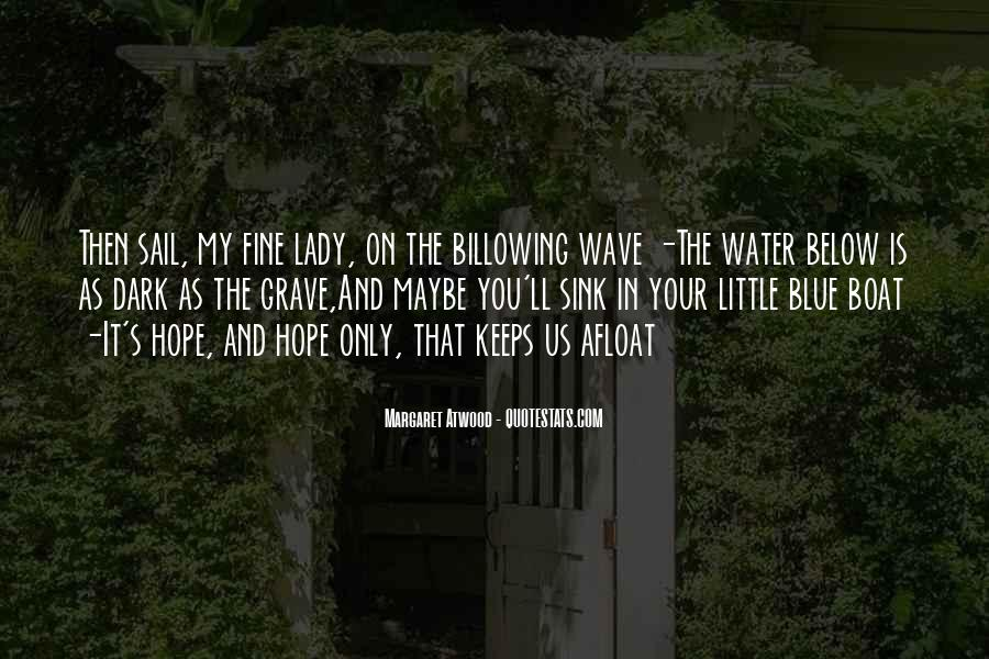 Water'll Quotes #189035