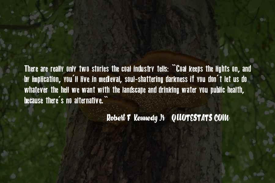 Water'll Quotes #334399