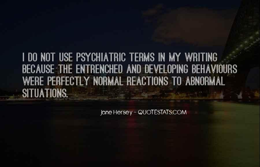 Quotes About Abnormal Psychology #1518565