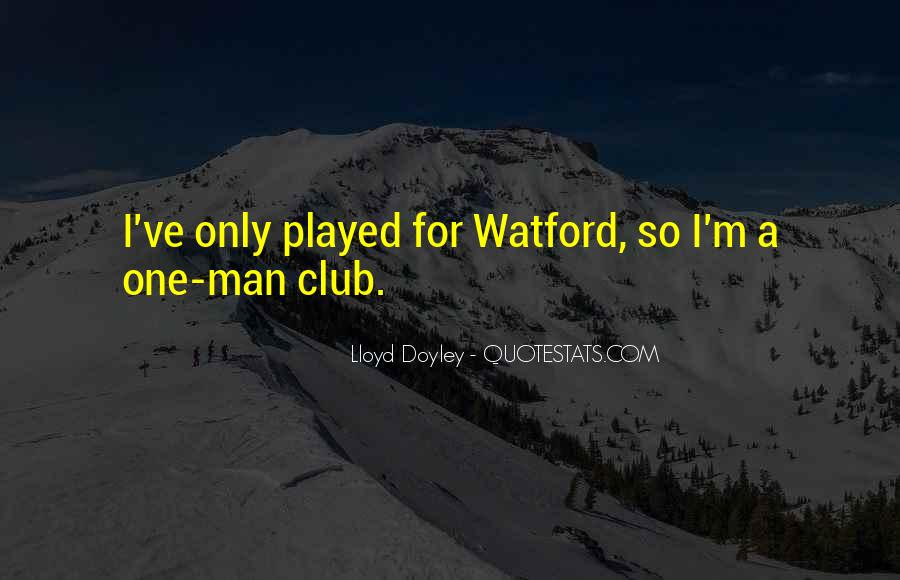 Watford's Quotes #965241