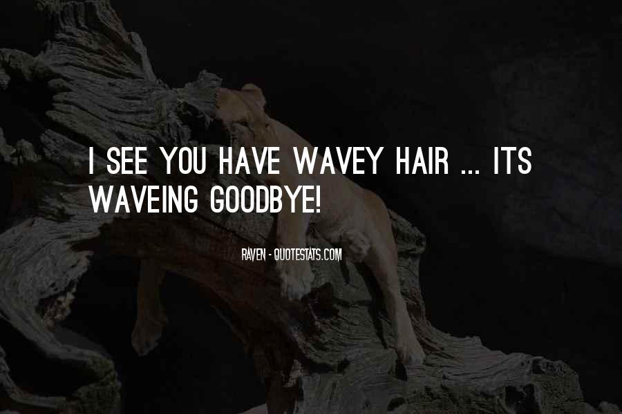 Wavey Quotes #1564053
