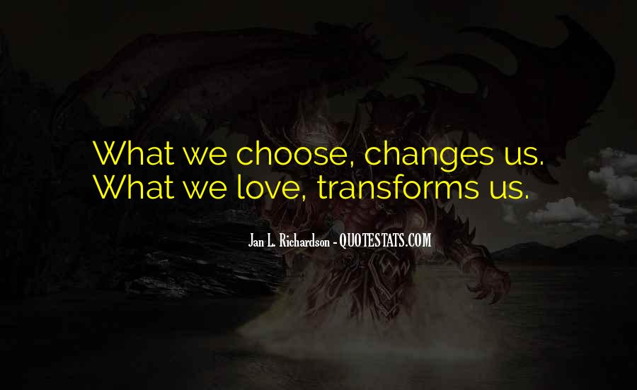 Quotes About Love And How It Changes #22363