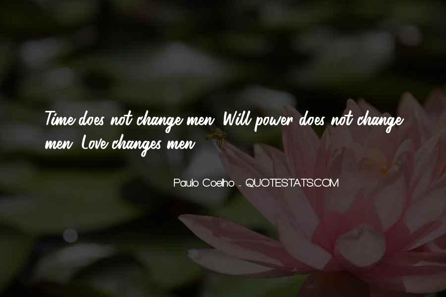 Quotes About Love And How It Changes #268932