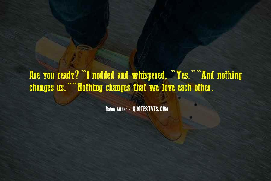 Quotes About Love And How It Changes #61747