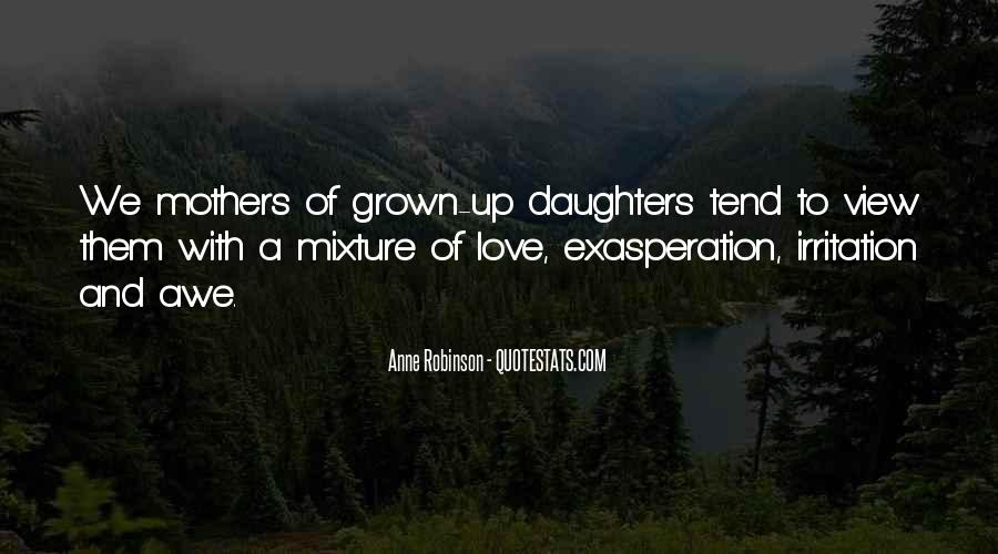 Quotes About Daughters And Mothers Love #1762442