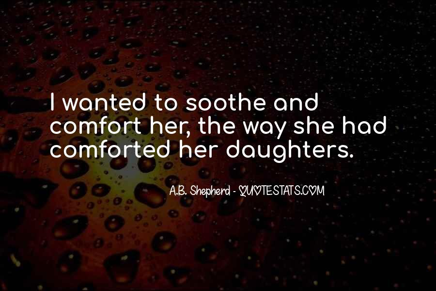 Quotes About Daughters And Mothers Love #1775534