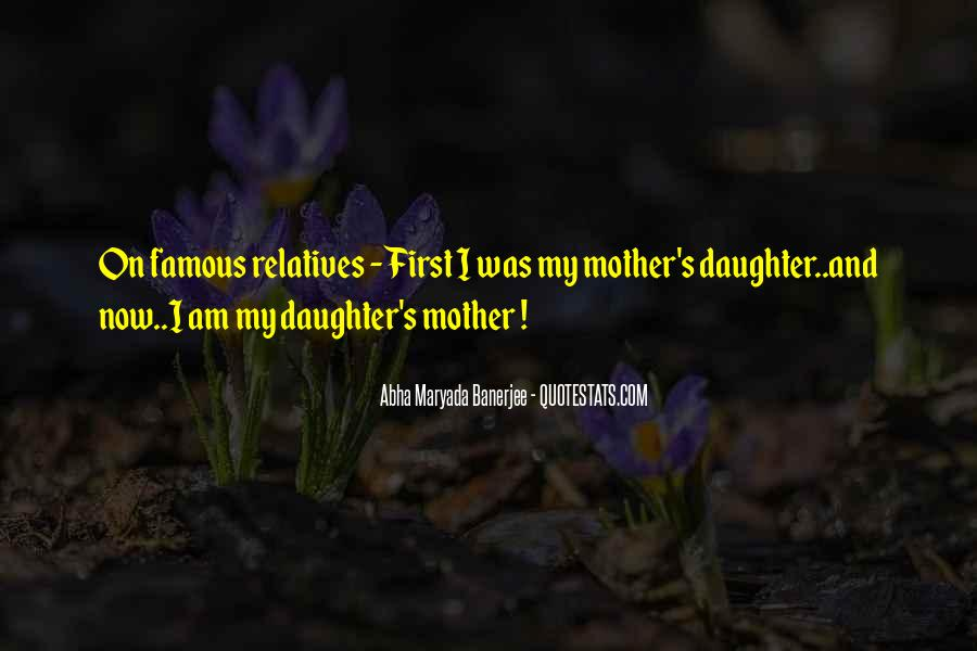 Quotes About Daughters And Mothers Love #830445