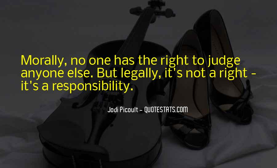 Quotes About Doing What Is Morally Right #1042477
