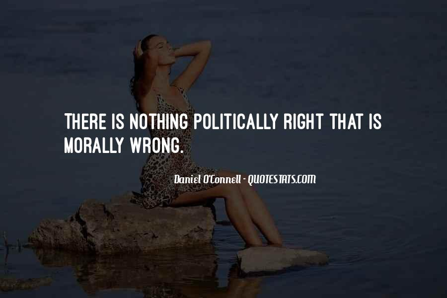Quotes About Doing What Is Morally Right #568414