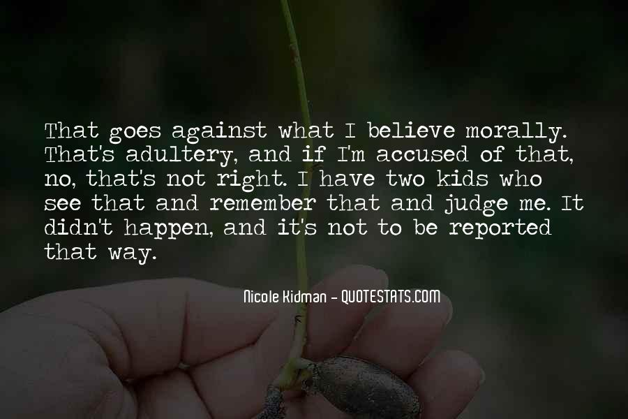 Quotes About Doing What Is Morally Right #665876