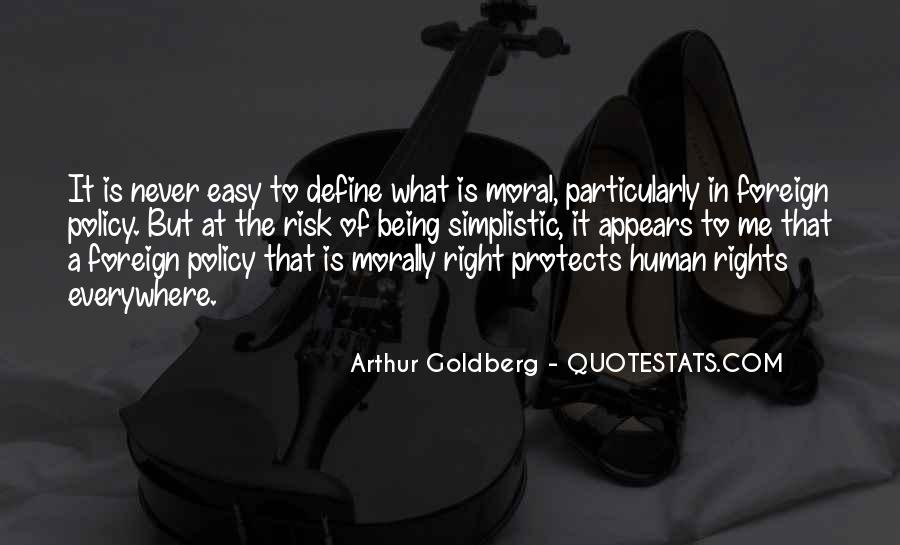 Quotes About Doing What Is Morally Right #929520