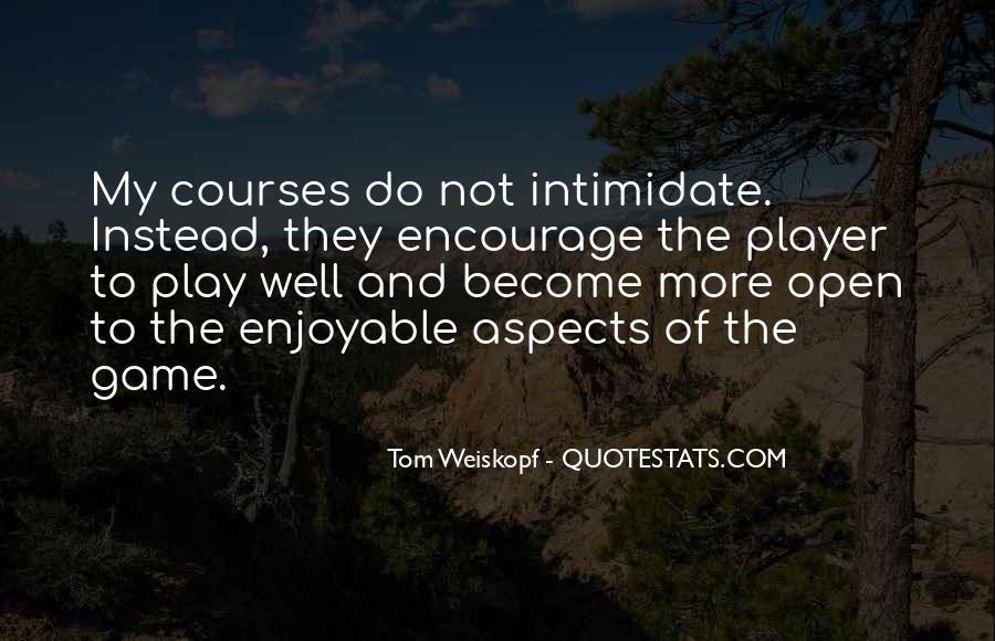 Weiskopf Quotes #1067427