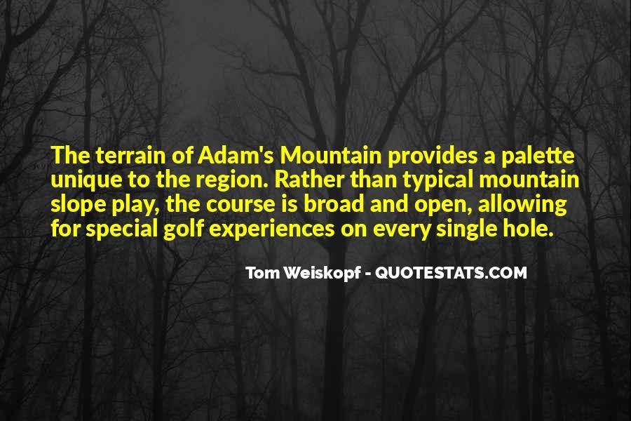 Weiskopf Quotes #896692