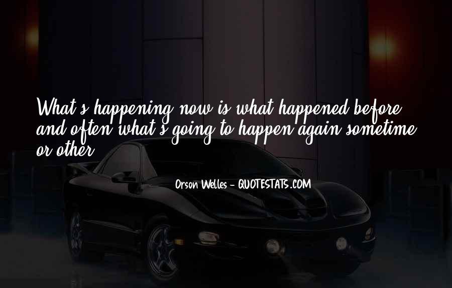 Welles's Quotes #1036173