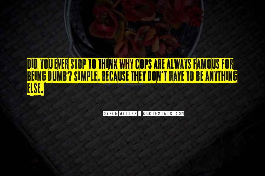Welles's Quotes #107098
