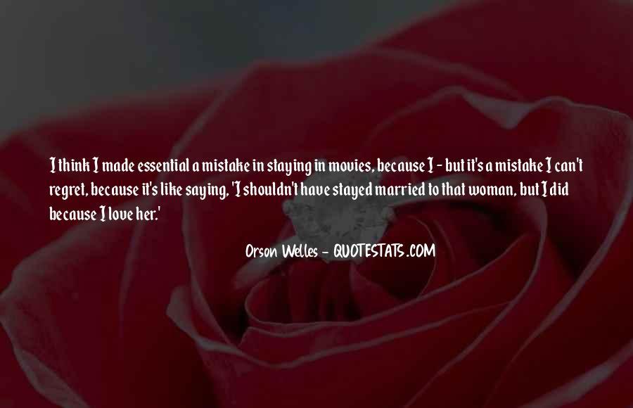 Welles's Quotes #1214113