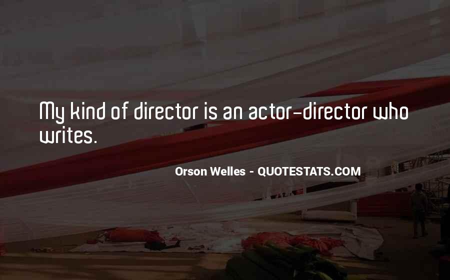 Welles's Quotes #146585