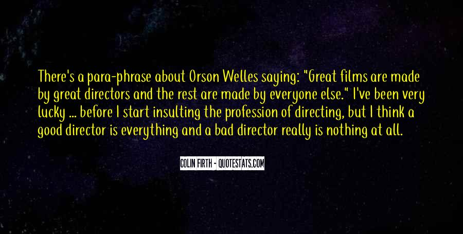 Welles's Quotes #1524290
