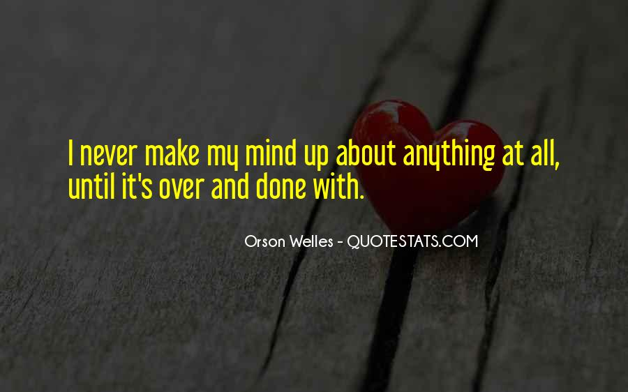 Welles's Quotes #1636470