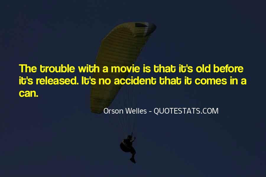 Welles's Quotes #1686970