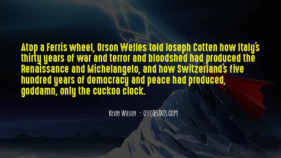 Welles's Quotes #1736476
