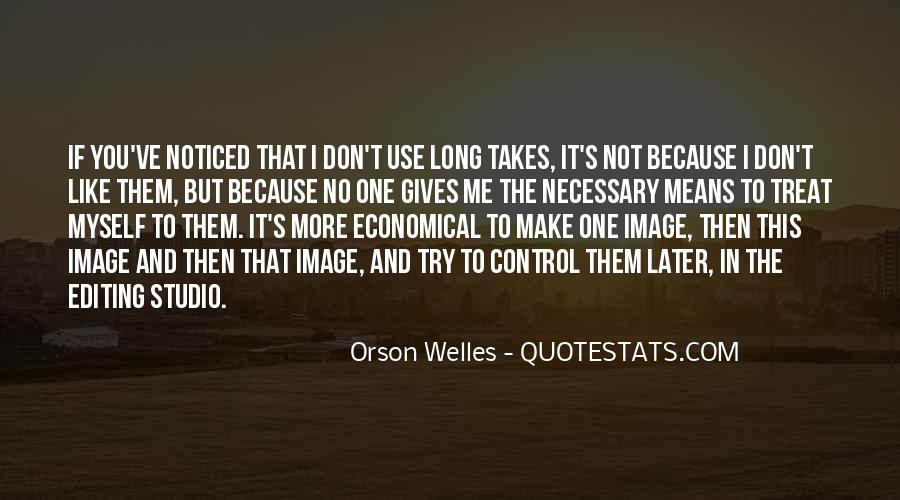 Welles's Quotes #1748035
