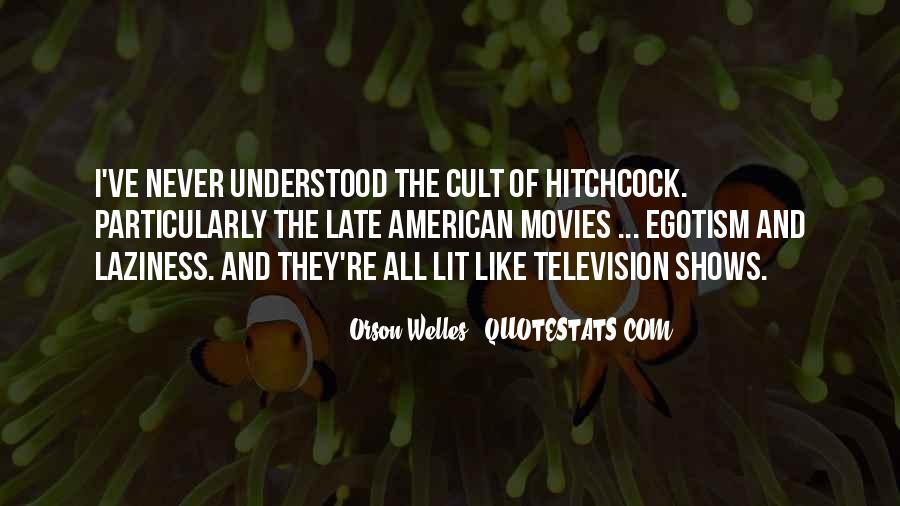 Welles's Quotes #176309