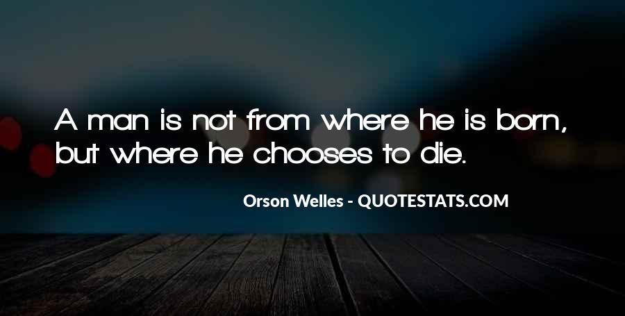 Welles's Quotes #22801