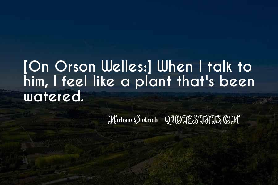 Welles's Quotes #228523