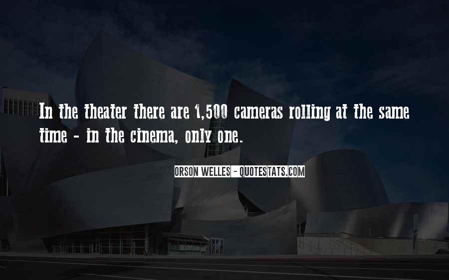 Welles's Quotes #243791