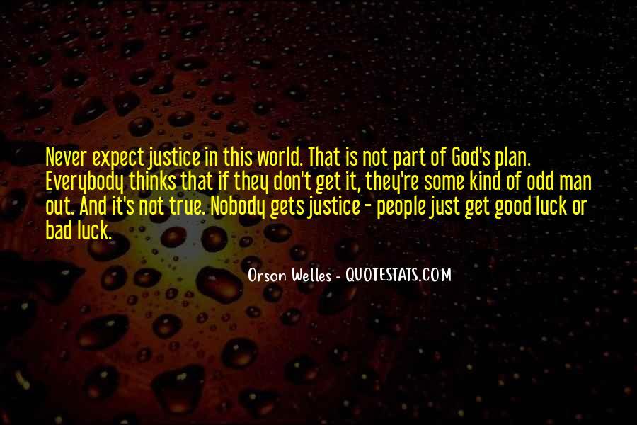 Welles's Quotes #302720
