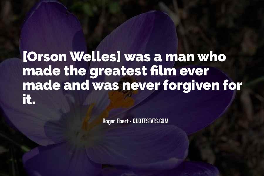 Welles's Quotes #314253