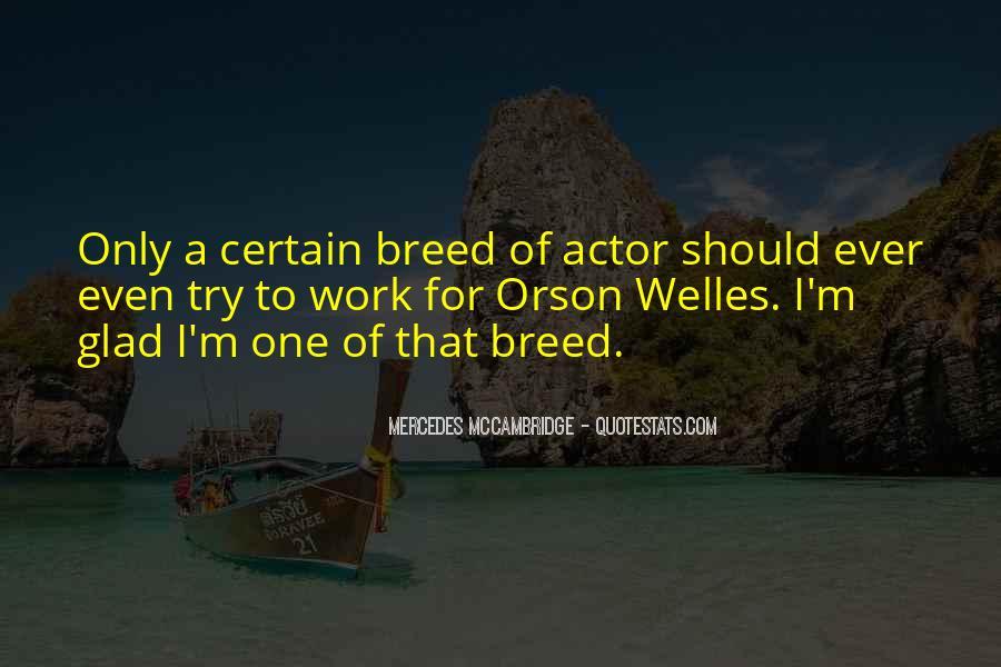 Welles's Quotes #329546
