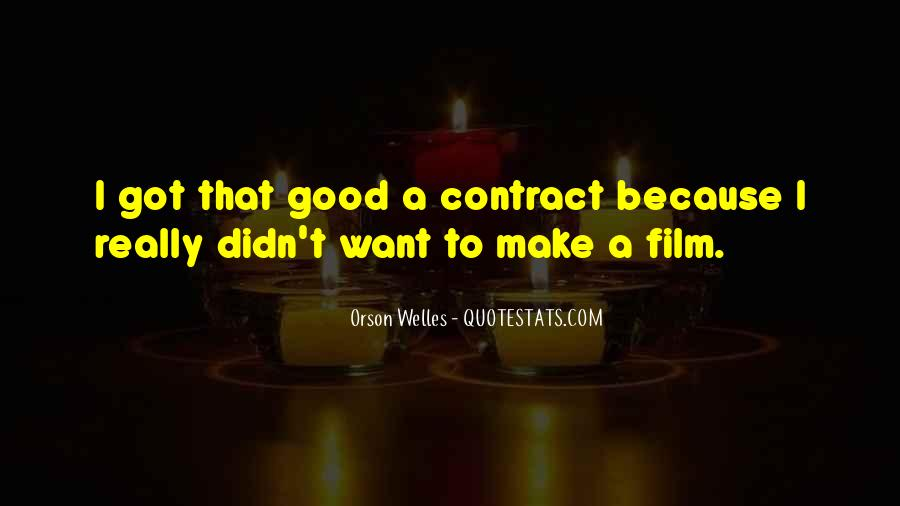 Welles's Quotes #341514