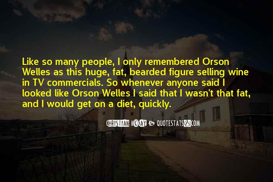 Welles's Quotes #368006