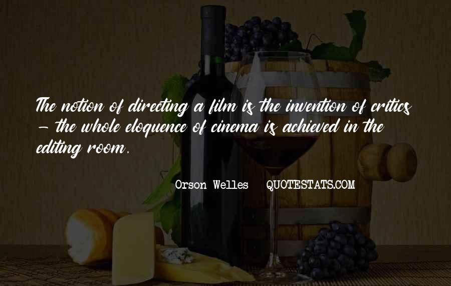 Welles's Quotes #368291