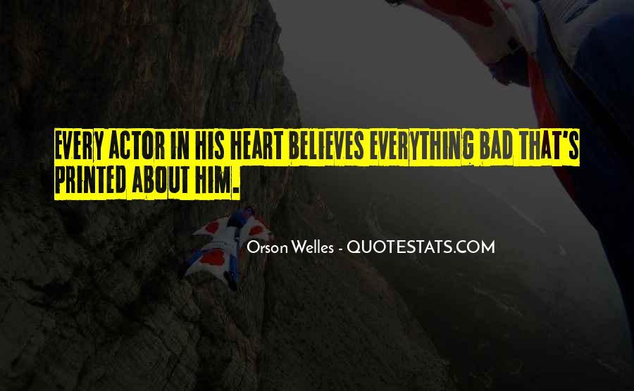 Welles's Quotes #452522