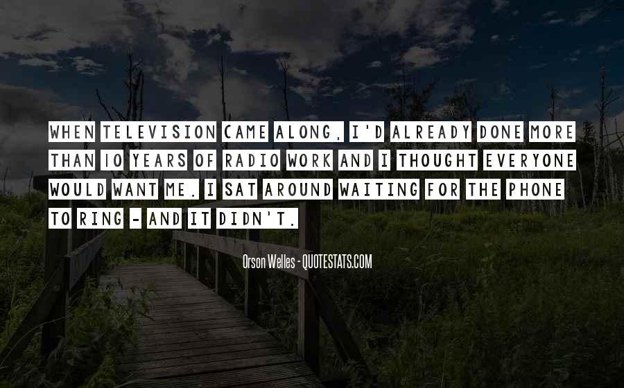 Welles's Quotes #458267